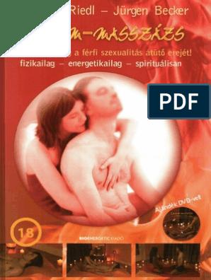 Heremasszázs: a legszexibb dolog, amit a pasiddal tehetsz (18+) - Nő és férfi | Femina